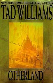 Otherland: City of Golden Shadows by Tad Williams