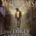 The Dirty Streets of Heaven (paperback) by Tad Williams