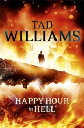Happy Hour in Hell (UK) by Tad Williams